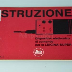 Libretto Istruzioni Leica dispositivo elettronico di comando per Leicina-Super Italiano